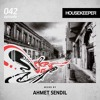 HOUSEKEEPER 042 Mixed By Ahmet Sendil