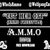 KING AMMO - Cut Her Off Freestyle @WhoIsAmmo