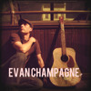 Evan Champagne - LOVE YOU ALL MY LIFE