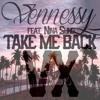 Vennessy ft. Nina Sung - Take Me Back