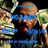Ron Dip and Kada Loc -