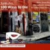 Junkuhn. - 100 Ways To Die (Gitte Verfuehrt RMX)