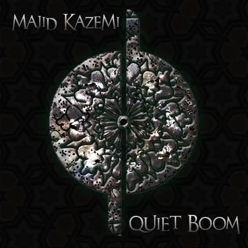 Majid Kazemi-Quiet Boom (2007) مجید کاظمی-غرش خاموش