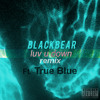 Blackbear - Luv U Down (Ft. True Blue)