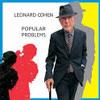 Leonard Cohen, Popular Problems launch