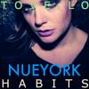 Tove Lo- Habits (Stay High) NUEYORK REMIX -DOWNLOAD
