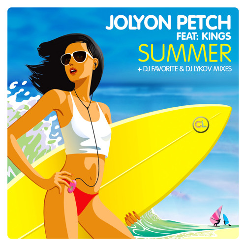 Jolyon Petch Ft. Kings - Summer (Radio Edit)