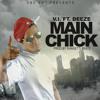 Main Chick Ft. Deeze