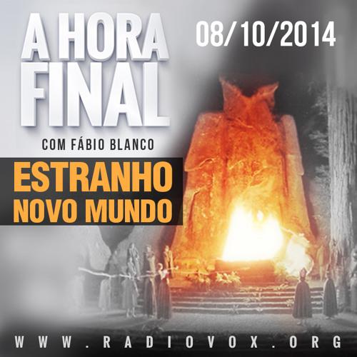 ESTRANHO NOVO MUNDO - A HORA FINAL - 08/10/2014