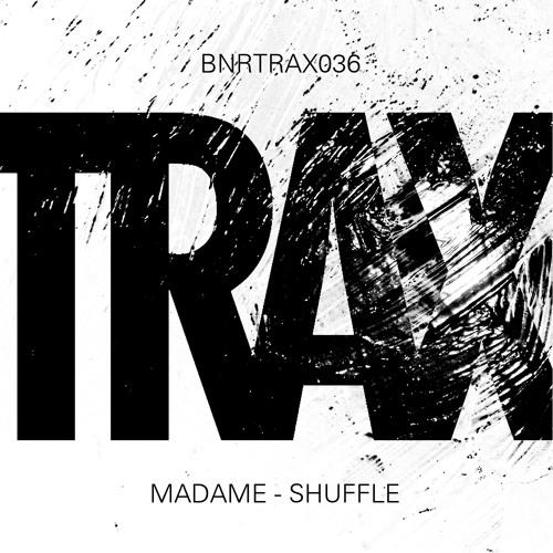 Madame - Shuffle