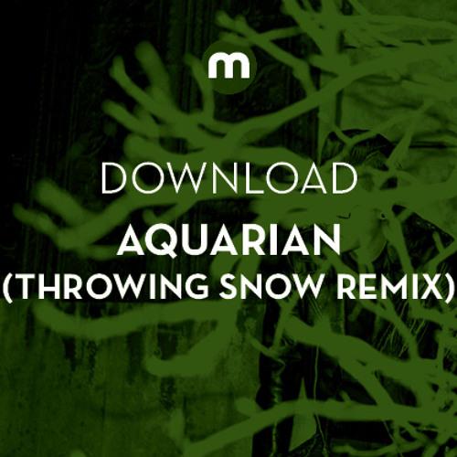 Download: Aquarian 'SOMA' (Throwing Snow remix)