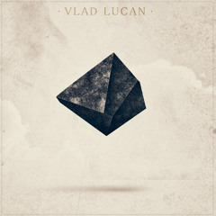 Vlad Lucan - Let The Good Times Roll (Radio Edit)