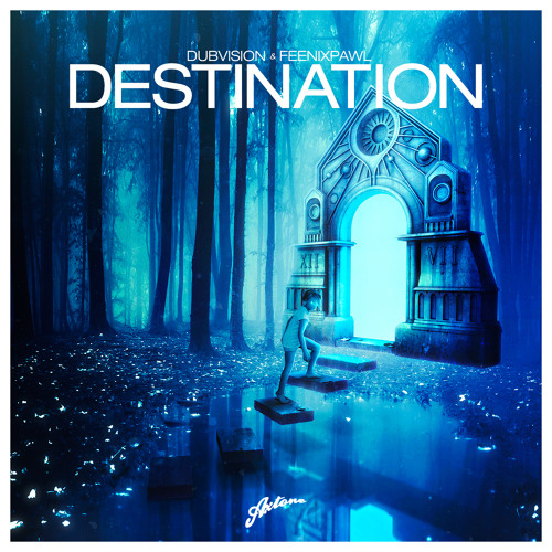 DubVision & Feenixpawl - Destination (Radio Edit)