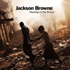 Jackson Browne merges his pop and his political energy on his new album.