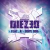 Diezeo feat. A²  - Dope Dog (Original Mix)