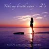 Take My Breath Away - 2s (Remix)#