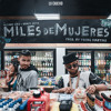 Miles De Mujeres Feat. Randy Nota (Prod. by Young Martino)