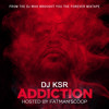 DJ KSR - Addiction (2011 Mixtape)