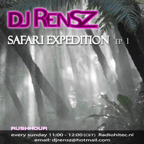 DJ Rensz - RUSHHOUR pres. Safari Expedition Episode 1