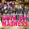 VOLUME INTERNATIONAL XL LIVE KEEP THE DRIVE ON @ CLUB BLITZ 9/26/14 WUK UP MADNESS