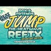 The Heatwave Refix - RDX Jump (Outlook Boat Party Mix)