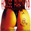 House Party 10: The Hardcore Mix(Mixed by Charly Lownoise, Mental Theo & The Dark Raver)