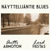 ANTTI ARMOTON - Näyttelijäntie Blues