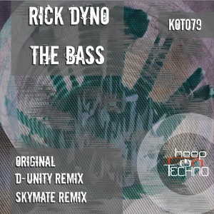 KOT079 Rick Dyno - The Bass (Skymate Remix)