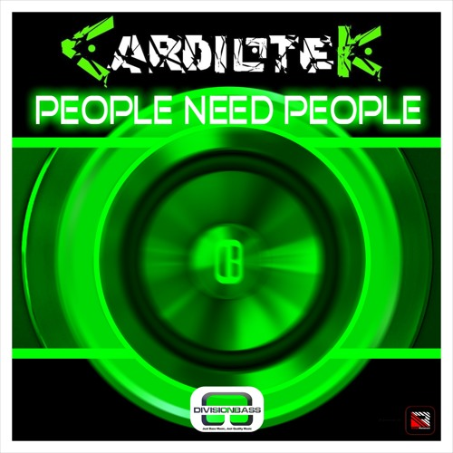 People Need People [ Out Soon On DivisionBass ]