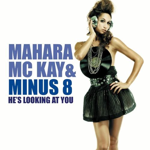 Mahara McKay & Minus 8 Hes Looking At You