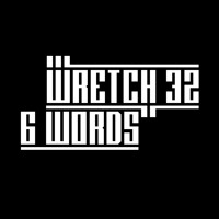 Wretch 32 6 Words (Nora En Pure Remix) Artwork