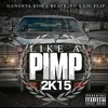 Like A Pimp 2015 - Gangsta Boo, Beatking, Lil Flip