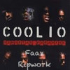 Coolio - Gangsters Paradise (Faax Ripwork)FREE DOWNLOAD !!!