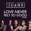 Love Never Felt So Good By TheJuans
