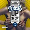DJ Bump's Mashup Show Vol. 4 (played on Radio Galaxy 10-10-14) [FREE DOWNLOAD]