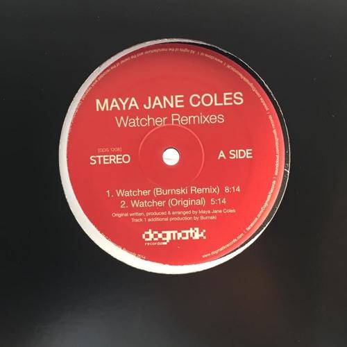 Maya Jane Coles // The Watcher // Burnski Remix