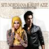 Siti Nordiana & Aliff Aziz - Tak Ada Cinta Sepertimu