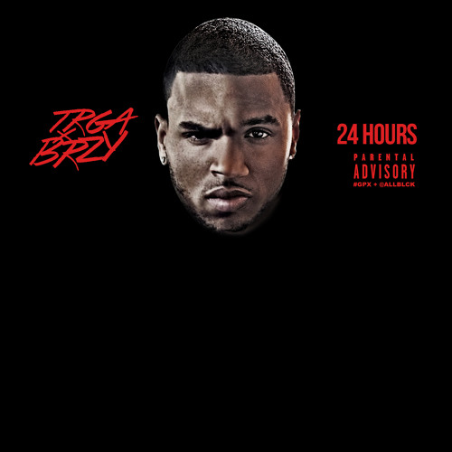 24 Hours- Trey Songz & Chris Brown remix
