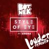 Style of Eye - Louder (Botneks Weirder Mix)