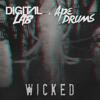 Digital LAB & Ape Drums - Wicked (preview)