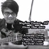 All About That Bass (Versi Melayu) Acoustic Cover