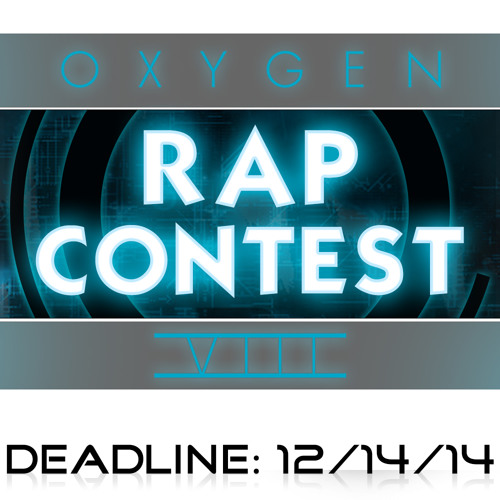 Oxy Rap Contest VIII - $100 Cash Prize - Deadline 12/14/14