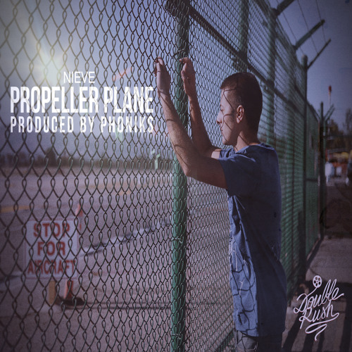 Propeller Plane (Prod. By Phoniks)