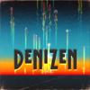 Denizen - Get Your Mind Right