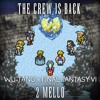 The Crew is Back (Wu-Tang Clan and Final Fantasy VI Mashup)