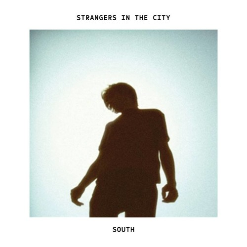 Strangers in the City - South