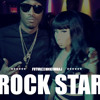 Future - Rock Star (feat. Nicki Minaj)