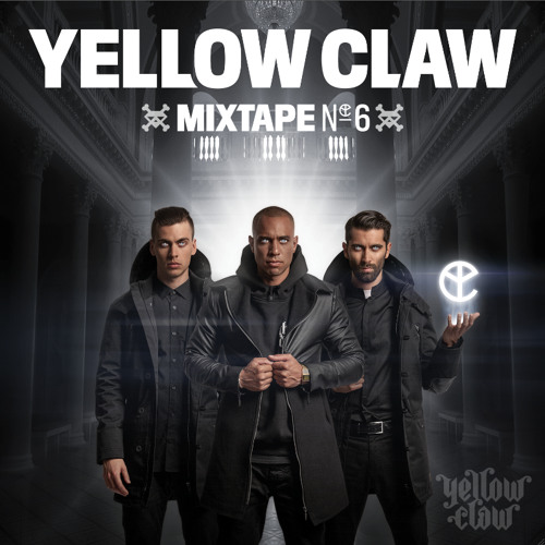 Yellow Claw - #6