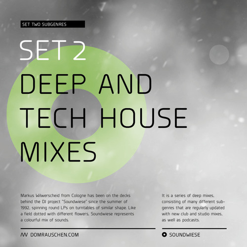 SET 2: My Deep & Tech House Mixes