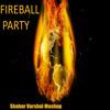 Fireball Party- Pitbull vs Green Day vs Scatman John vs Gloria Estefan vs Sylvester